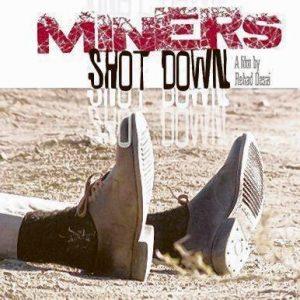 """Der Film """"Miners Shot Down"""" erzählt von einem Streik in Südafrika."""